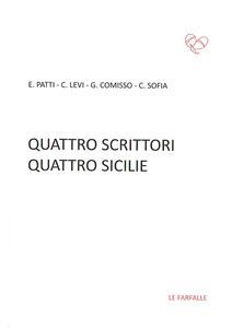 Quattro scrittori quattro Sicilie