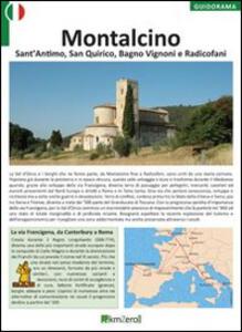 Montalcino, Sant'Antimo, San Quirico, Bagno Vignoni e Radicofani
