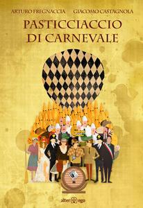 Pasticciaccio di Carnevale