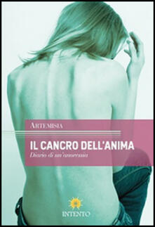 Mercatinidinataletorino.it Il cancro dell'anima. Diario di un'anoressia Image