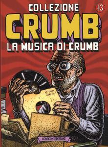 La musica di Crumb. Collezione Crumb. Vol. 3