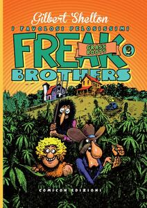Grass roots. Freak brothers. Vol. 2