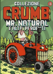 Listadelpopolo.it Collezione Crumb. Vol. 4: Mr. Natural e altri perdenti. Image