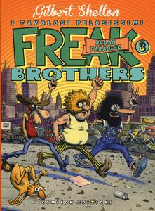 Camfeed.it Freak brothers. Vol. 3: Urban paradise. Image