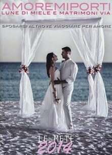 Winniearcher.com Amoremiporti 2014. Lune di miele e matrimoni via Image
