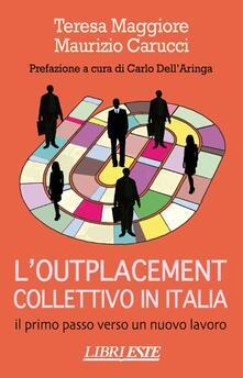 L outplacement collettivo in Italia. Il primo passo verso un nuovo lavoro.pdf