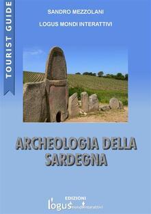 Archeologia della Sardegna - Sandro Mezzolani - ebook