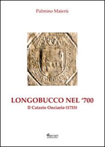 Longobucco nel Settecento. Il catasto onciario (1753)