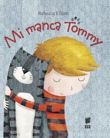 Winniearcher.com Mi manca Tommy. Ediz. illustrata Image
