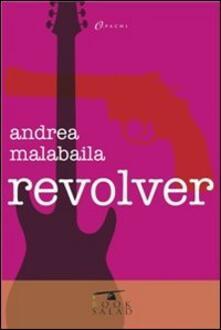 Revolver - Andrea Malabaila - copertina