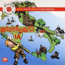 Nordestcaffeisola.it Missione Italia. Piccole guide per piccoli cittadini consapevoli. Con adesivi Image