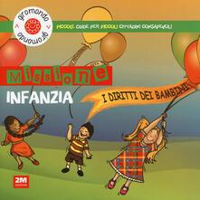 Criticalwinenotav.it Missione infanzia. I diritti dei bambini. Piccole guide per piccoli cittadini consapevoli. Con adesivi Image