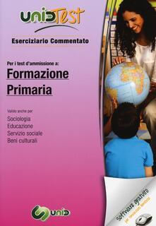 UnidTest 5. Eserciziario commentato per i test di ammissione a formazione primaria... Con software di simulazione.pdf