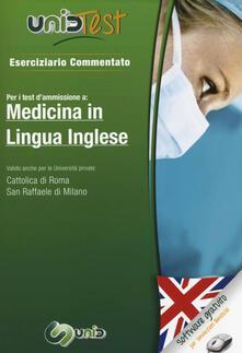 Lpgcsostenible.es UnidTest 1. Eserciziario commentato per medicina in lingua inglese. Eserciziario commentato per i test di ammissione... Con software di simulazione Image
