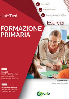 Eserciziario commentato per il test di ammissione a Formazione primaria. Con ebook. Con Contenuto digitale per accesso on line.pdf
