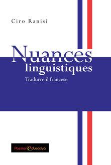 Nuances linguistiques. Tradurre il francese