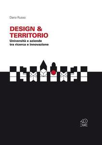 Design & Territorio. Università e aziende tra ricerca e innovazione