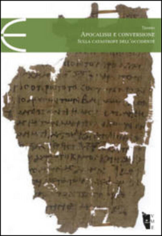 Apocalissi e conversione. Sulla catastrofe dell'Occidente - Cateno Tempio - copertina
