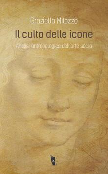 Voluntariadobaleares2014.es Il culto delle icone. Analisi antropologica dell'arte sacra Image
