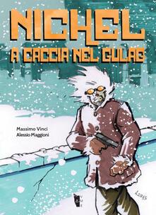 Nichel. A caccia nel gulag - Massimo Vinci - copertina