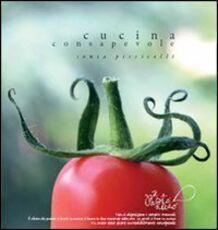 Libro Il pasto nudo. Cucina consapevole Sonia Piscicelli