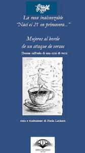 Mujeres a borde de un ataque de versos. Ediz. multilingue