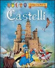 Castelli. Libro pop-up - copertina