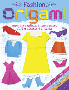 Filippodegasperi.it Fashion origami. Con gadget Image