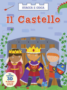 Montagneinnoir.it Il castello. Stacca e gioca. Ediz. illustrata Image