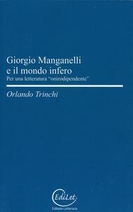 Giorgio Manganelli e il mondo infero. Per una letteratura «onirodipendente»