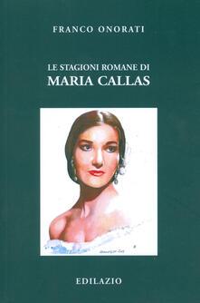 Le stagioni romane di Maria Callas