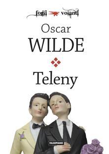 Teleny o il rovescio della medaglia - Oscar Wilde - ebook