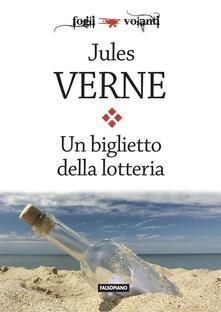 Un biglietto della lotteria - Jules Verne - ebook