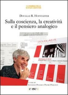 Sulla coscienza, la creatività e il pensiero analogico - Douglas R. Hofstadter - copertina