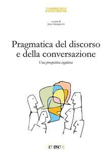 Librisulladiversita.it Pragmatica del discorso e della conversazione. Una prospettiva cognitiva Image