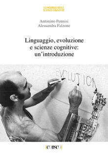 Linguaggio, evoluzione e scienze cognitive: unintroduzione.pdf