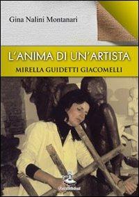 L' L' anima di un'artista. Mirella Guidetti Giacomelli - Nalini Montanari Gina - wuz.it
