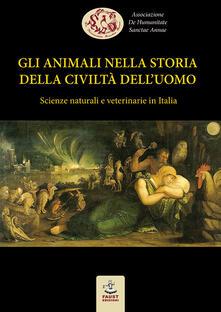 Equilibrifestival.it Gli animali nella storia della civiltà dell'uomo. Scienze naturali e veterinarie in Italia Image
