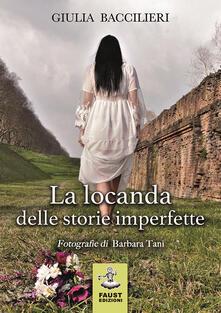 La locanda delle storie imperfette - Giulia Baccilieri - copertina