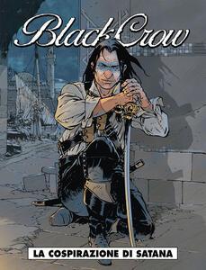 La cospirazione di Satana. Black Crow. Vol. 2