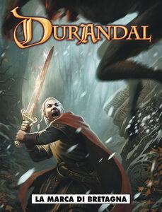 La marca di Bretagna. Durandal. Vol. 1