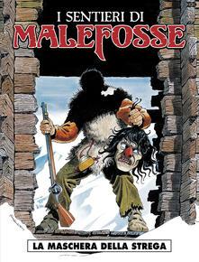 Recuperandoiltempo.it La maschera della strega. I sentieri di Malefosse. Vol. 3 Image