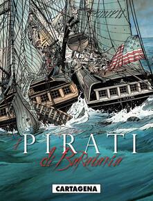 Premioquesti.it Cartagena. I pirati di Barataria. Vol. 1 Image