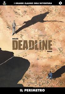 Il perimetro. Deadline. Vol. 1