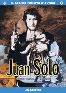 Juanito. Juan Solo. Vol. 1
