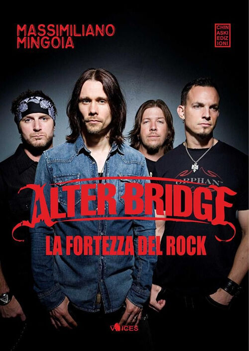 Alter Bridge. La fortezza del rock