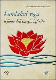 Fondazionesergioperlamusica.it Kundalini yoga. Il fluire dell'energia infinita Image