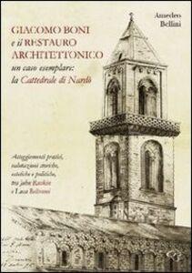 Giacomo Boni e il restauro architettonico