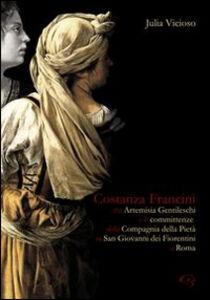 Costanza Francini tra Artemisia Gentileschi e le committenze della Compagnia della pietà in San Giovanni dei fiorentini a Roma