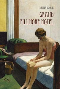Grand Fillmore hotel